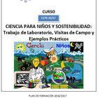 CIENCIA PARA NIÑOS Y SOSTENIBILIDAD: Trabajo de Laboratorio, Visitas de Campo y Ejemplos Prácticos (CEP DE SANTANDER)