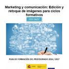 Marketing y comunicación: Edición y retoque de imágenes para ciclos formativos  (CEP DE SANTANDER)