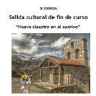 """Salida cultural de fin de curso """"Nuevo claustro en el camino"""""""